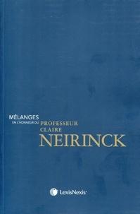 Mélanges en l'honneur du professeur Claire Neirinck - Bernard Beignier |