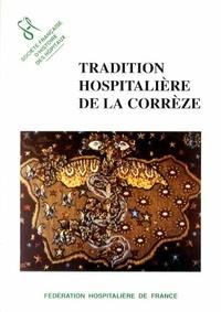 Bernard Bellande - Tradition hospitalière de la Corrèze.