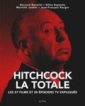Bernard Benoliel et Murielle Joudet - Hitchcock, La Totale.