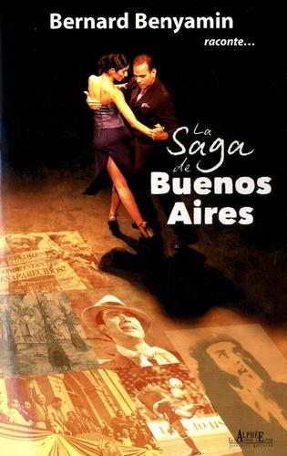 Bernard Benyamin - La Saga de Buenos Aires.