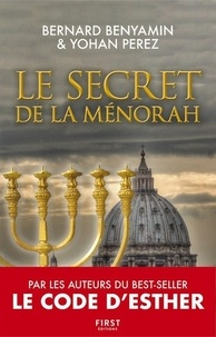 Rapidshare télécharger des livres audio Le secret de la Menorah 9782412047637 par Bernard Benyamin, Yohan Perez (French Edition) PDB