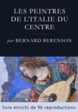 Bernard Berenson - Les peintres de l'Italie du centre.