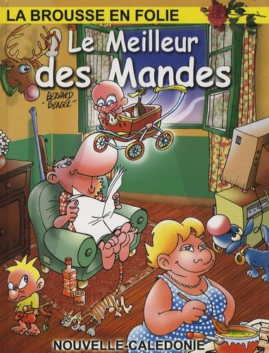 Bernard Berger - La brousse en folie Tome 14 : Le meilleur des Mandes.
