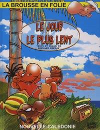 Bernard Berger - La brousse en folie Tome 15 : Le jour le plus lent.