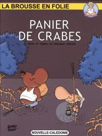Bernard Berger - La brousse en folie Tome 21 : Paniers de crabes.