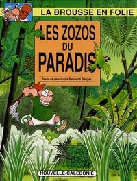 Bernard Berger - La brousse en folie Tome 9 : Les zozos du paradis.