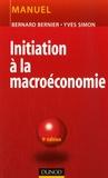 Bernard Bernier et Yves Simon - Initiation à la macroéconomie - Manuel.
