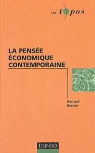 Bernard Bernier - La pensée économique contemporaine.
