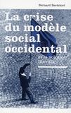 Bernard Berteloot - La crise du modèle social occidental et la solution libérale.
