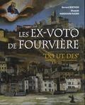 """Bernard Berthod et Elisabeth Hardouin-Fugier - Les ex-voto de Fourvière - """"Do ut des"""", Je donne pour que tu donnes, Démarches votives lyonnaises."""