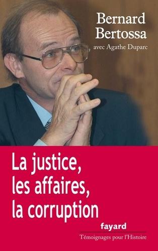 La justice, les affaires, la corruption
