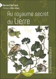 Bernard Bertrand - Au royaume secret du Lierre.