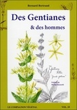 Bernard Bertrand - Des gentianes et des hommes.