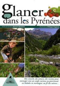 Bernard Bertrand et Philippe Degrave - Glaner dans les Pyrénées.