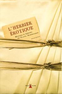 L'herbier érotique- Histoires et légendes des plantes aphrodisiaques - Bernard Bertrand pdf epub