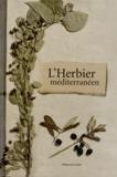 Bernard Bertrand et Michelle Jeanguyot - L'Herbier méditerranéen.