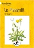 Bernard Bertrand - Le pissenlit - L'or du pré !.