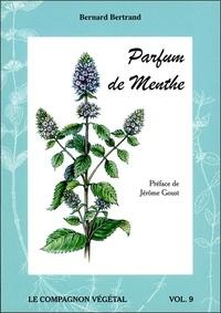 Bernard Bertrand - Parfum de menthe.