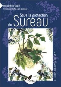 Sous la protection du Sureau - Bernard Bertrand | Showmesound.org
