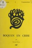 Bernard Besret - Boquen en crise.