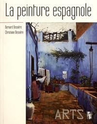 Bernard Bessière et Christiane Bessière - La peinture espagnole.