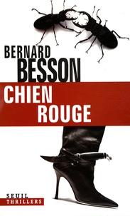 Bernard Besson - Chien rouge.