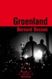 Bernard Besson - Groenland.
