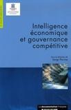 Bernard Besson et Jean-Claude Possin - Intelligence économique et gouvernance compétitive.