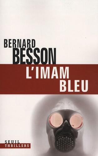 Bernard Besson - L'imam bleu.