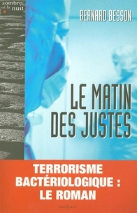 Bernard Besson - Le Matin des justes.