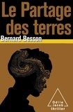 Bernard Besson - Le Partage des terres.