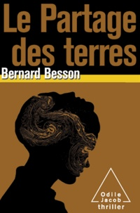 Bernard Besson - Partage des terres (Le).