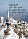 Bernard Bessou - Parcours pour demain avec les Tarbais et le Bigourdans.