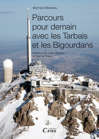 Bernard Bessou - Parcours pour demain avec les Tarbais et les Bigourdans.