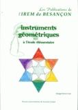 Bernard Bettinelli - Instruments géométriques à l'école élémentaire.