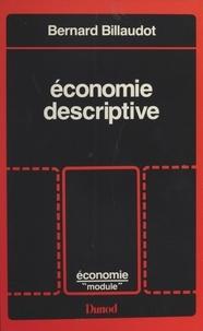 Bernard Billaudot - Économie descriptive - État de l'économie.