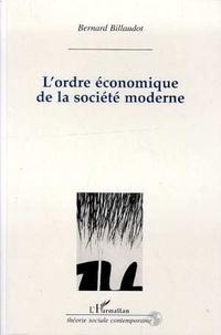 Bernard Billaudot - L'ordre économique de la société moderne - Un réexamen de la théorie de la régulation.