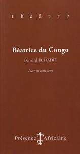 Bernard Binlin Dadié - Béatrice du Congo.