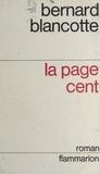 Bernard Blancotte - La page cent.
