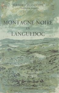Bernard Blancotte et André Derue - Montagne noire en Languedoc.