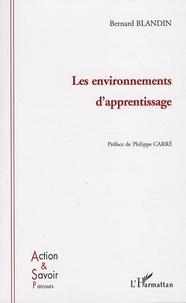 Bernard Blandin - Les environnements d'apprentissage.