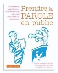 Bernard Blein - Prendre la parole en public..
