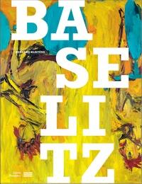 Bernard Blistène - Baselitz.