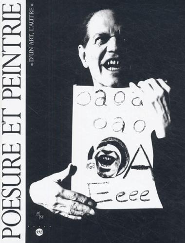 """Bernard Blistène - Poésure et Peintrie - """"d'un art, l'autre""""."""