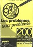 Bernard Blochs et Jacques Lalande - Les problèmes sans problème cycle 3 - Enoncés des 200 exercices, lot de 10 carnets.