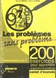 Bernard Blochs et Jacques Lalande - Les problèmes sans problème cycle 3 - Enoncés des 200 exercices, lot de 25 carnets.