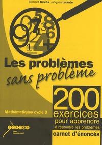 Bernard Blochs et Jacques Lalande - Les problèmes sans problème - Carnet d'énoncés pour l'élève, lot de 10 exemplaires.