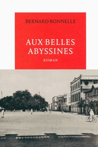 Bernard Bonelle - Aux Belles Abyssines.