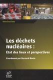 Bernard Bonin - Les déchets nucléaires - Etat des lieux et perspectives.