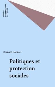 Bernard Bonnici - Politiques et protection sociales.